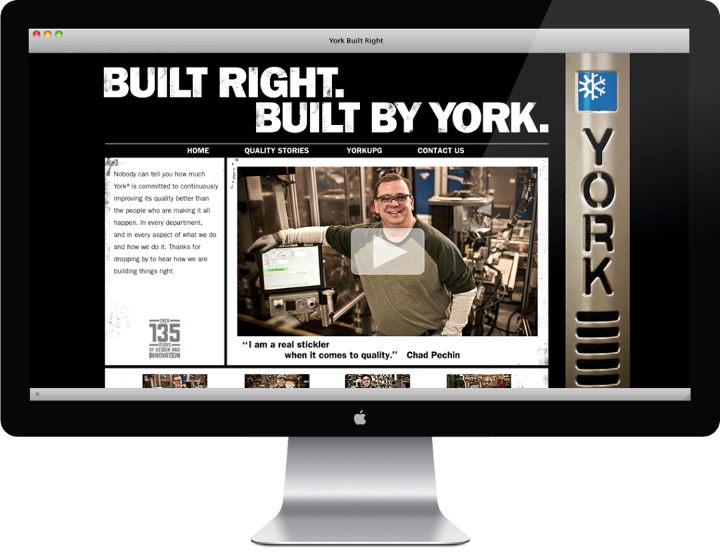 "Built for the York ""Built Right"" campaign."