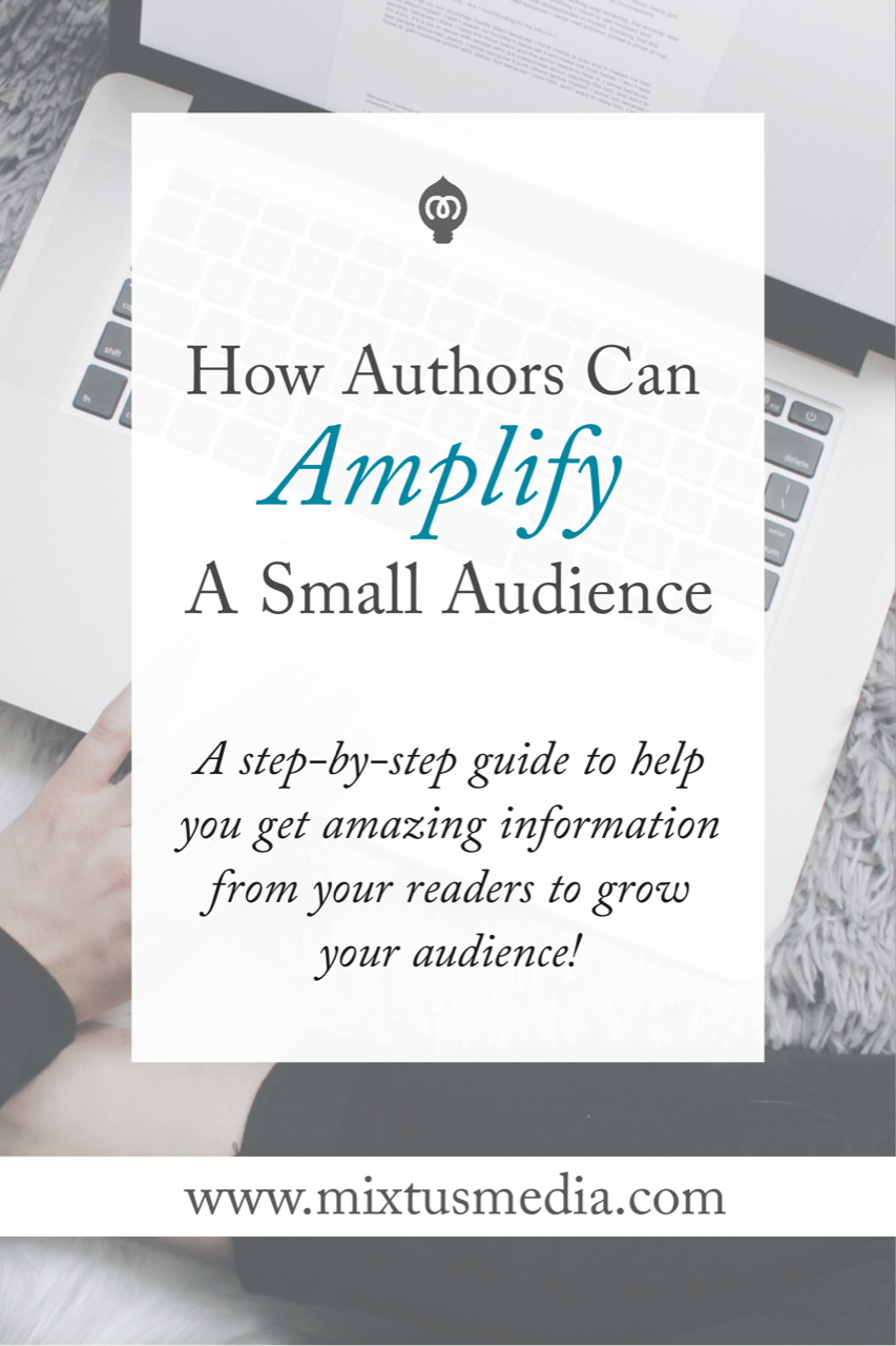 There is no such thing as a small audience. Anytime there are eyes on you, you have something to work with. Here's a step-by-step guide to help you get amazing information from your readers to grow your audience.