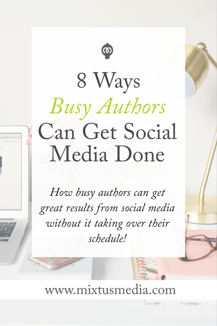 What busy authors need to know to get great results from social media without it taking over their entire day!