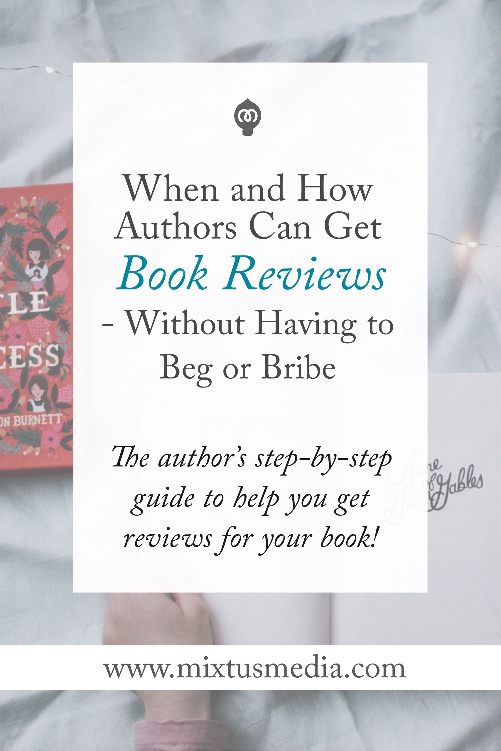 The author's step-by-step guide to help you get reviews for your book!