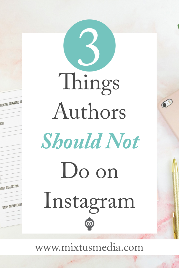 Are you an author making these mistakes on Instagram? I'll show you what you might be doing wrong and how to fix them! Book Marketing Strategy, Book marketing tips, social media tips, social media strategy, Instagram for Authors, Instagram tips, Instagram Marketing, book publishing tips, book publishing help, self publishing tips, self publishing strategy, social media authors, Instagram