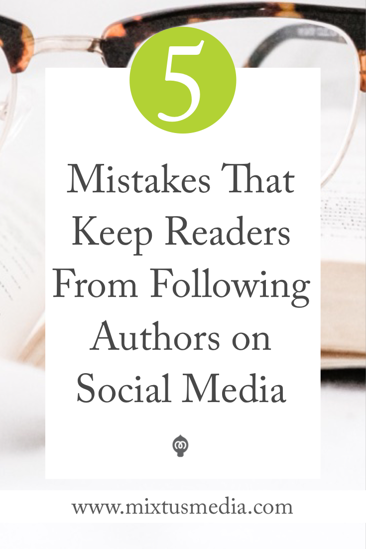 Are you making these mistakes with your social media? You might unknowingly be turning readers away. Find out how to easily fix it! Book Marketing Tips, Book Marketing strategies, Author Social Media Tips, self publishing tips, self publishing strategies, social media authors, social media tips, social media strategies, author marketing, author promotion