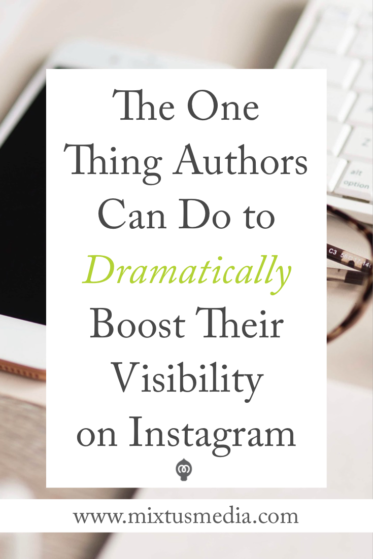 If you do this one thing, you will see a dramatic increase in your visibility on Instagram. Instagram for Authors, Instagram tips, Instagram strategy, Instagram growth, Instagram Ideas, book marketing strategies, book marketing ideas, social media for authors, social media tips, self publishing tips, self publishing strategies, Instagram growth,