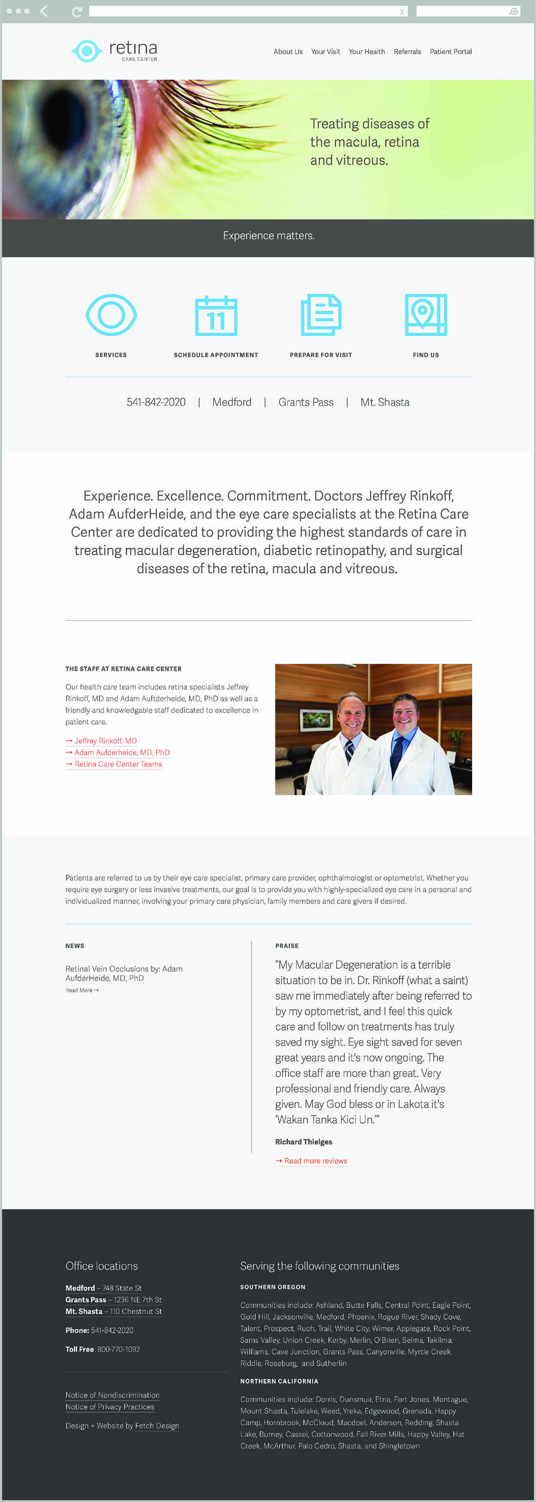Retina Care Center website. The center has Southern Oregon offices in Medford and Grants Pass, as well as a location in Mt. Shasta California.