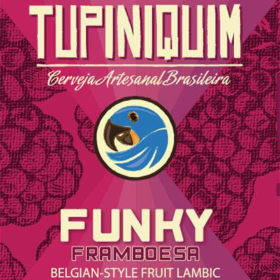 Tupiniquim Funky Framboesa