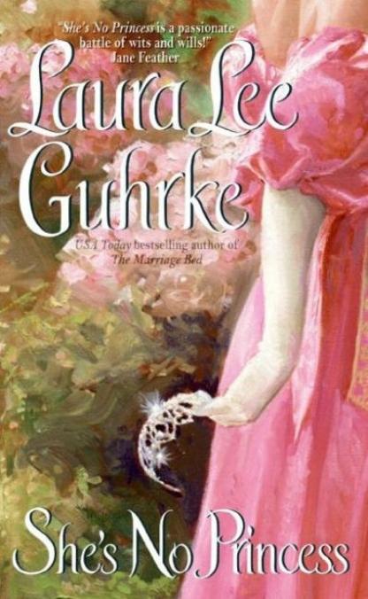 She's No Princess — Laura Lee Guhrke