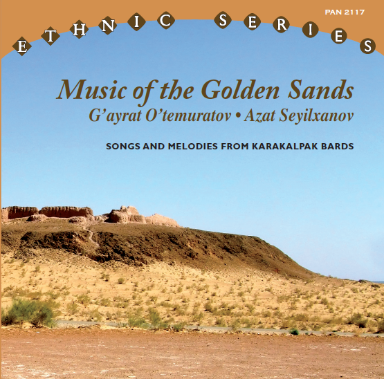 couveture du cd : Music of the Golden Sands - Songs and Melodies from Karakalpak Bards