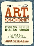 The_Art_of_Non-Conformity_Set_Your_Own_Rules_Live_the_Life_You_Want_and_Change_the_World