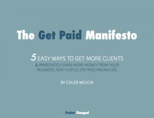The Get Paid Manifesto - Pocket Changed
