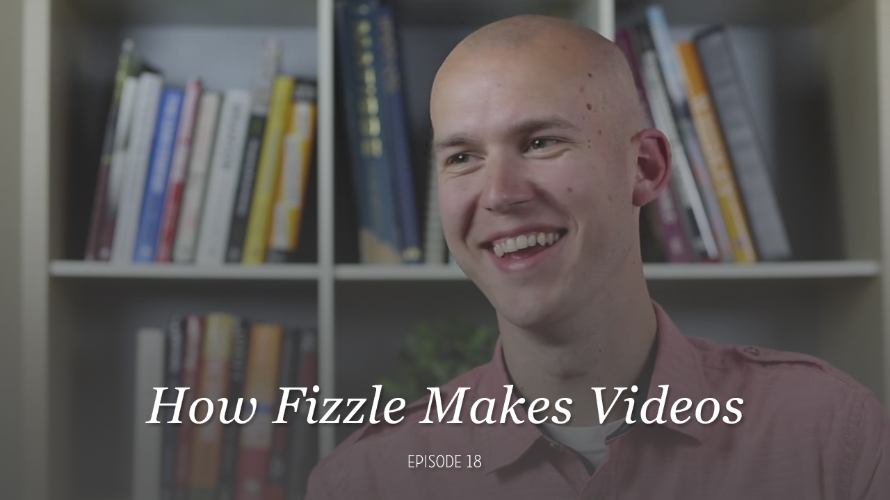 DIY-Video-Guy-Ep-18-How-We-Made-Videos-At-Fizzle.jpg