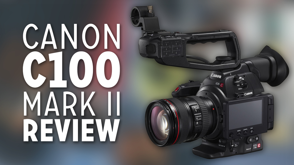 Canon C100 Mark II Review — Caleb Wojcik