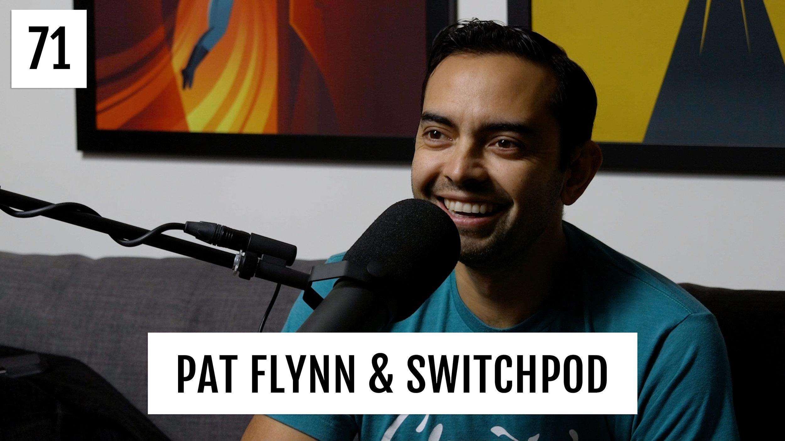 2019-02-11-DVG-134---Podcast-71---Pat-Flynn-(V3).jpg