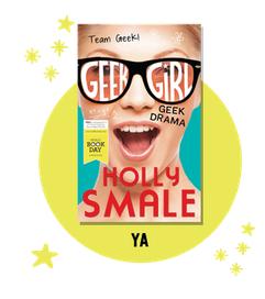 Geek Girl: Geek Drama  by Holly Smale  Read description...