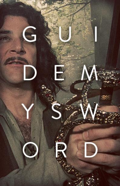 Guide my Sword - The Princess Bride