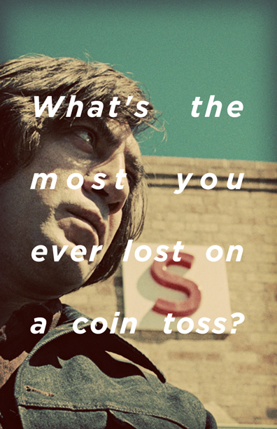 Coin Toss - No Country for Old Men