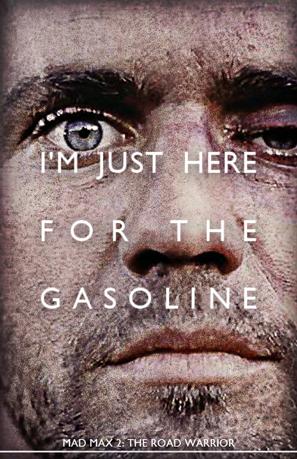 Gasoline - Mad Max