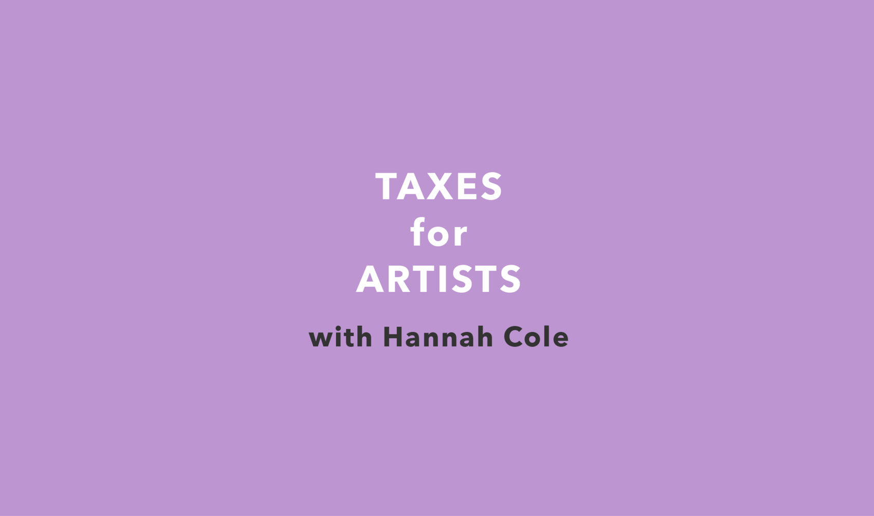 taxes-for-artists-rectangle-for-eventbrite-1400px.jpg