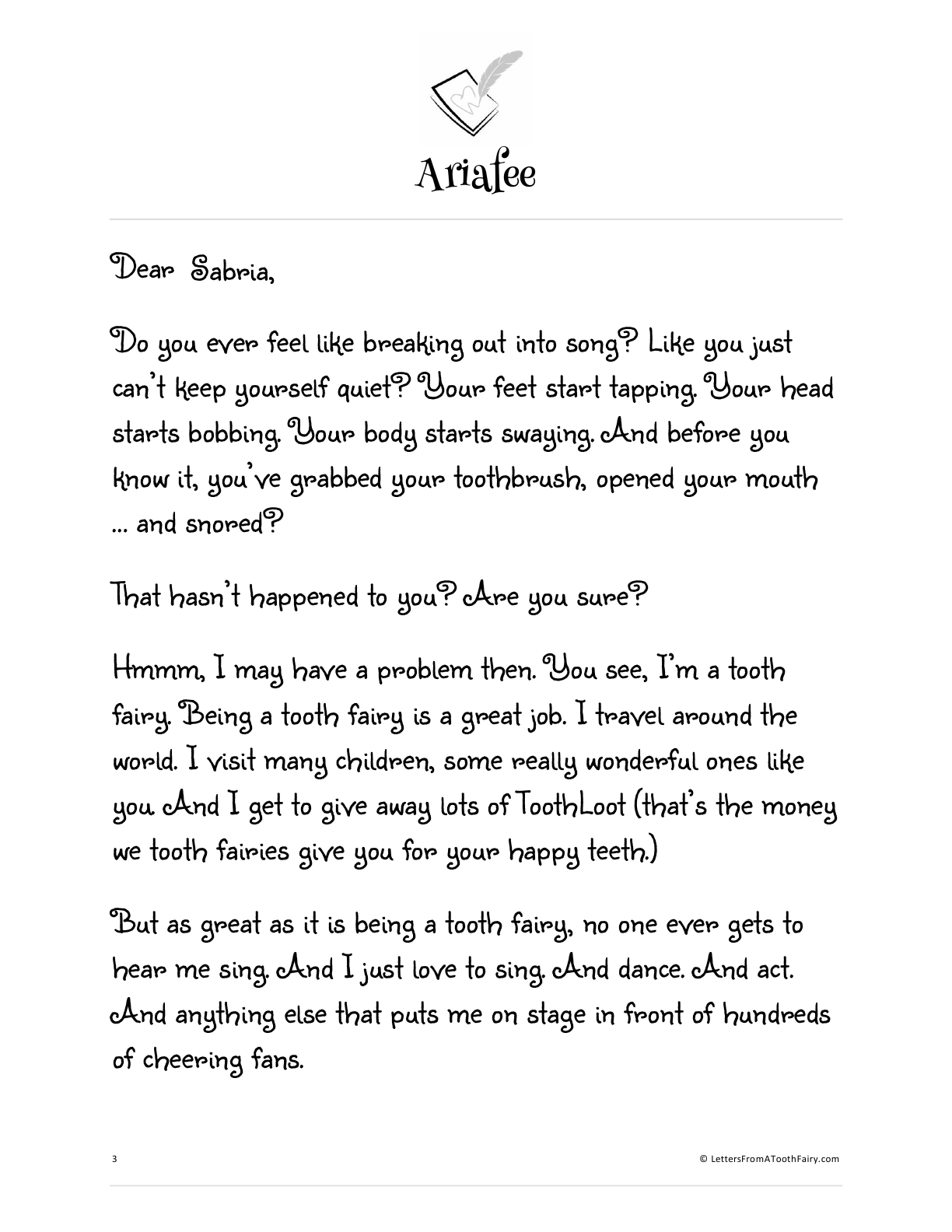 Tooth fairies are not supposed to wake a sleeping child, so what happens when one tries to sing your child a song? Find out in this free tooth fairy letter.