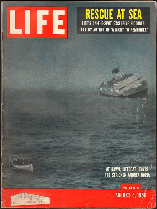 LIFE  MAGAZINE covers the sinking of the  Andrea Doria  in its August 6, 1956, issue. (Source: The Dusty Loft)
