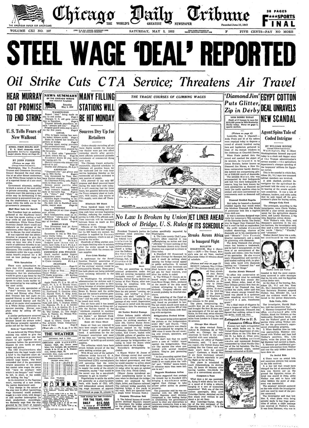 AN ESTIMATED 90,000 oil workers from 22 unions were on strike around the time of Meher Baba's automobile accident, thus limiting the availability of gasoline for all transportation. (Photo: Front Page of the  Chicago Daily Tribune , May 7, 1952)
