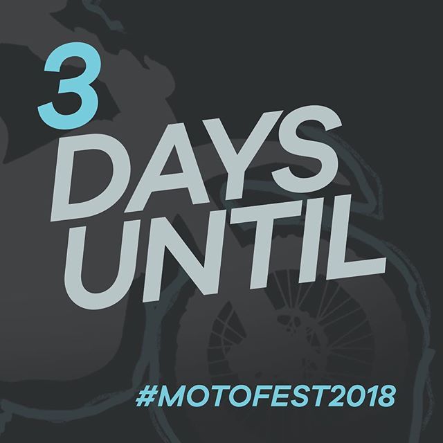 MOTOFEST IS LESS THAN HALF A WEEK AWAY!!!!!!!!! #motofest2018