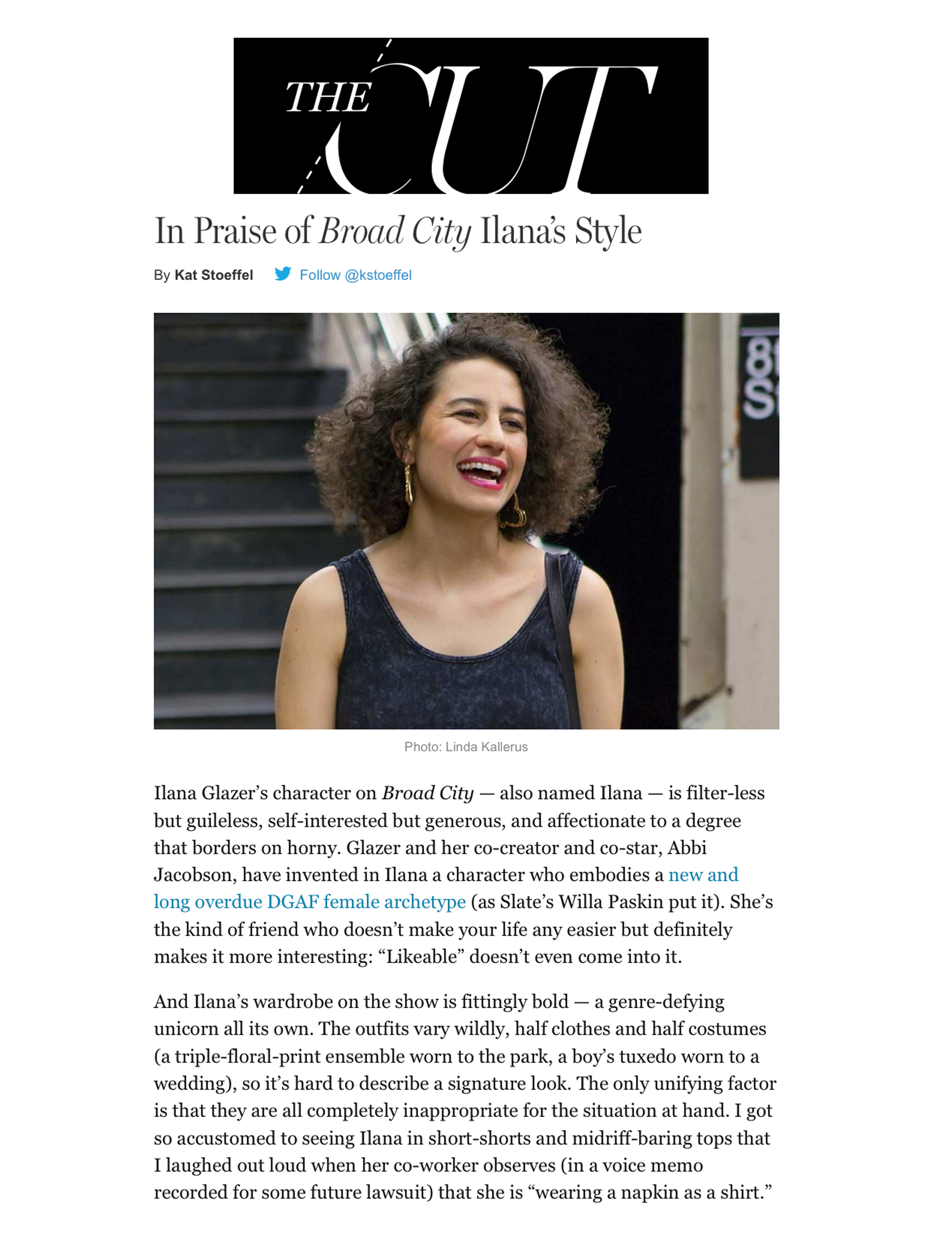 NY MAG/THE CUT    IN PRAISE OF BROAD CITY; ILANA'S STYLE    MARCH 2014