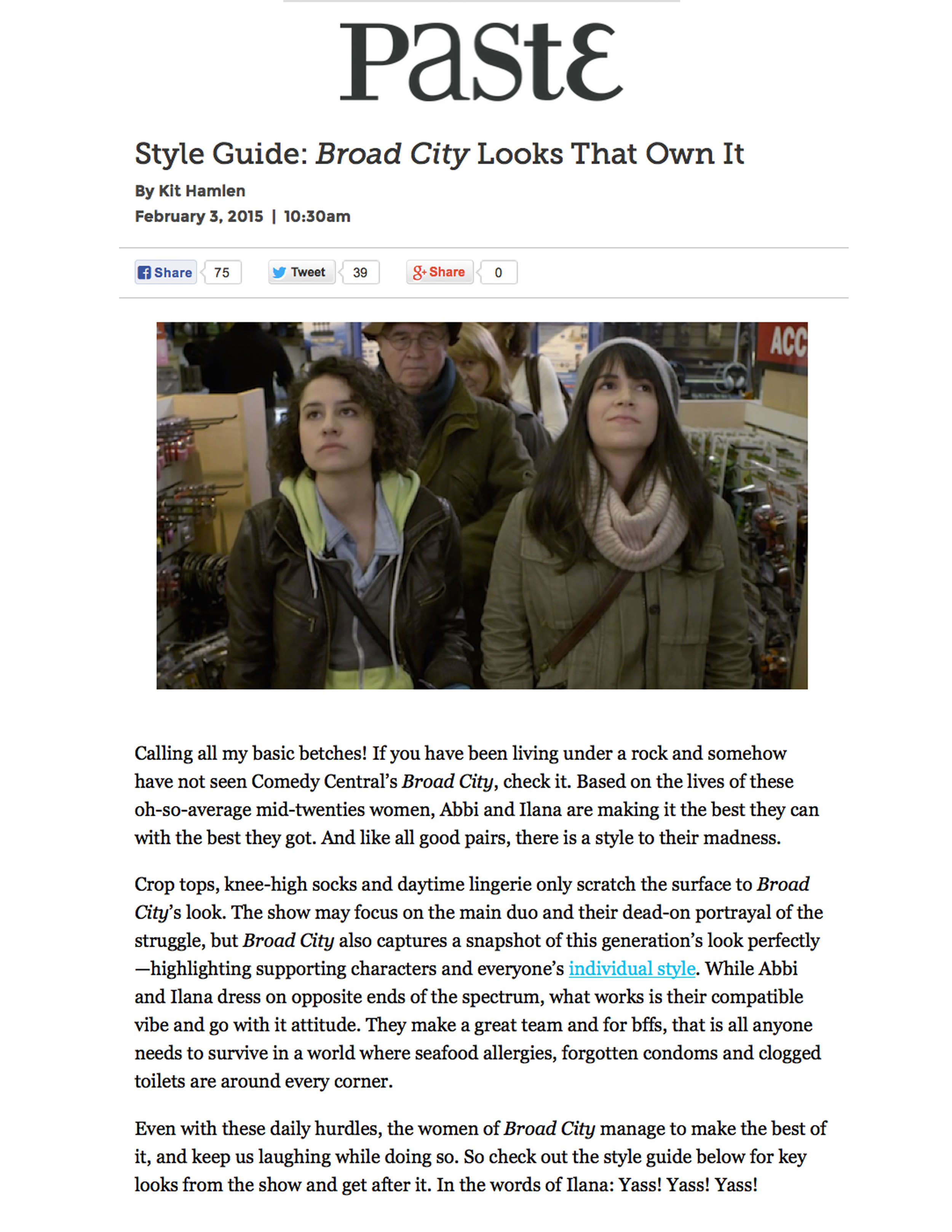 PASTE MAGAZINE    STYLE GUIDE: BROAD CITY LOOKS THAT OWN IT    FEBRUARY 2015