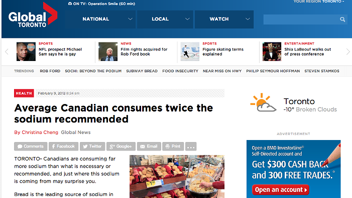 Average Canadian consumes twice the sodium recommended   http://globalnews.ca/news/209392/average-canadian-consumes-twice-the-sodium-recommended/