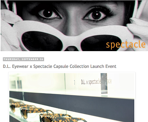 D.L. Eyewear x Spectacle Capsule Collection Launch Event   http://spectaclelovesyou.blogspot.ca/2013/09/dl-eyewear-x-spectacle-capsule.html