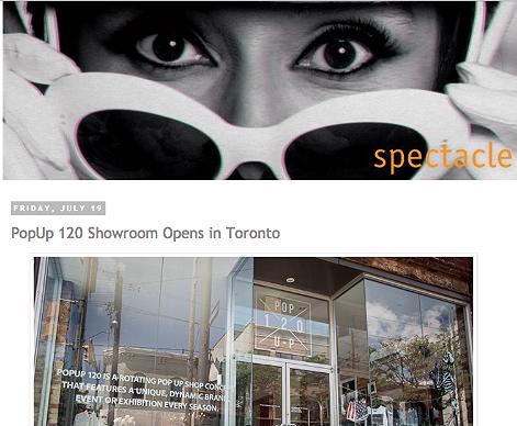 PopUp 120 Showroom opens in Toronto   http://spectaclelovesyou.blogspot.ca/2013/07/popup-120-showroom-opens-in-toronto.html