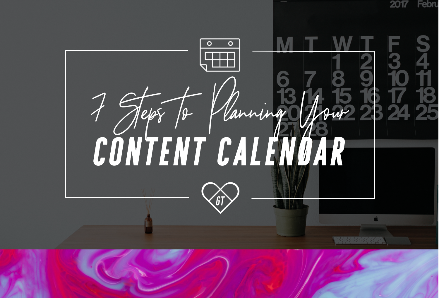 How_To_Plan_Content_Calendar_Steps_Georgina_Taylor.png