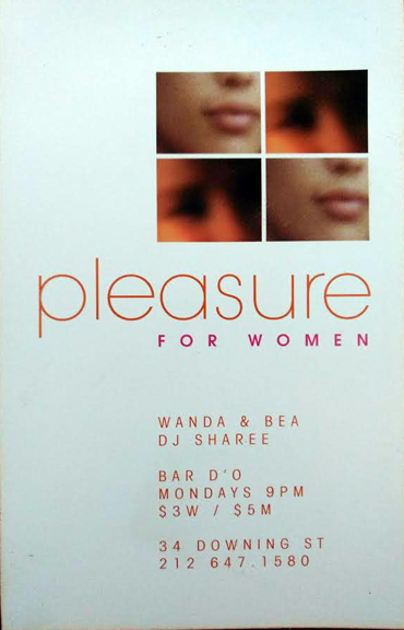 """""""Pleasure for women at Bar d'O. This invite is finally a digitally printed one...lol Our sexy, lounge, go-go dancer night in the West Village. A dark, speakeasy where women, celebrities and up and coming female hip hop artists congregated."""" - Wanda Acosta, 2018. Image courtesy of Wanda Acosta."""