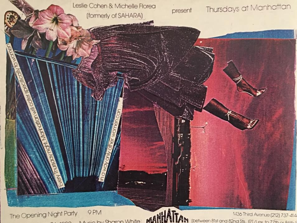 """""""Thursday's at Manhattan June 1980. After Sahara closed, I got the idea to take over slow nights at other clubs & create a weekly night for women. I believe we were the first to do this, starting with """"Manhattan."""" Is there a club historian out there who can verify this? Artwork by Miriam Hernandez."""" - Leslie Cohen, 2018. Image courtesy of Leslie Cohen."""