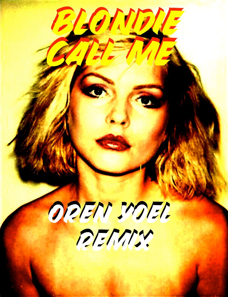 """Check out my latest remix, Blondie's """"Call Me""""! Click the artwork to listen"""