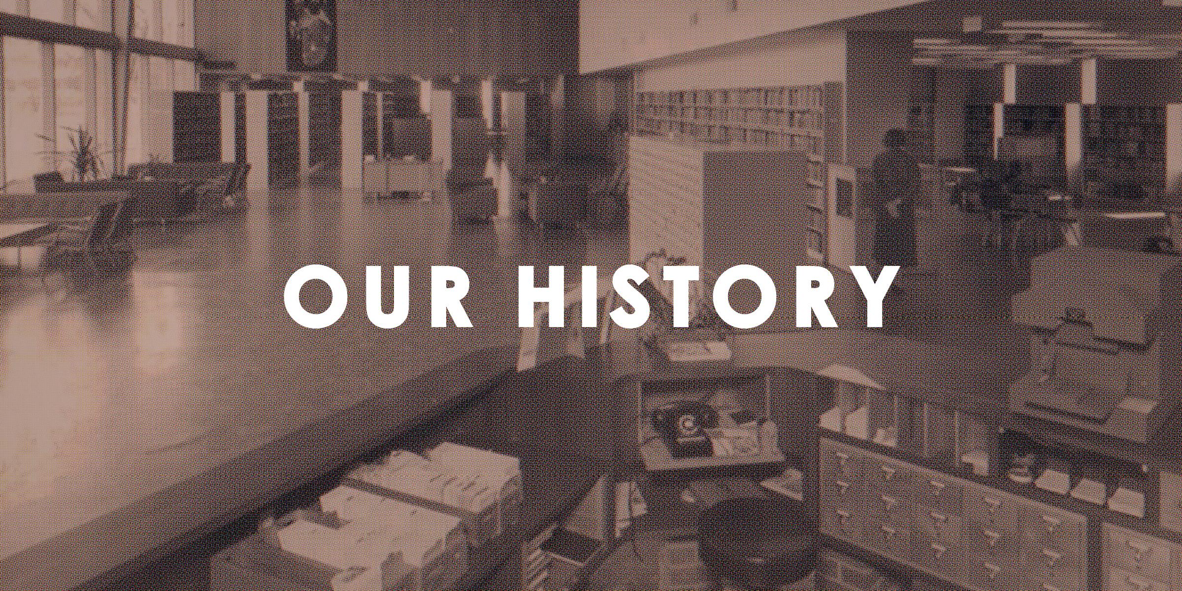 OUR HISTORY HORIZ WHITE.jpg