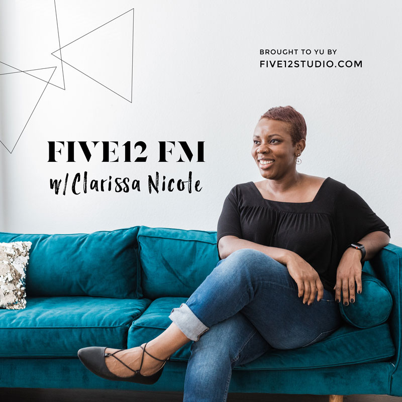 FIVE12 FM is the a podcast with real conversations. - Join me as I chat with friends and industry insiders about trends that are making and breaking the branding world.