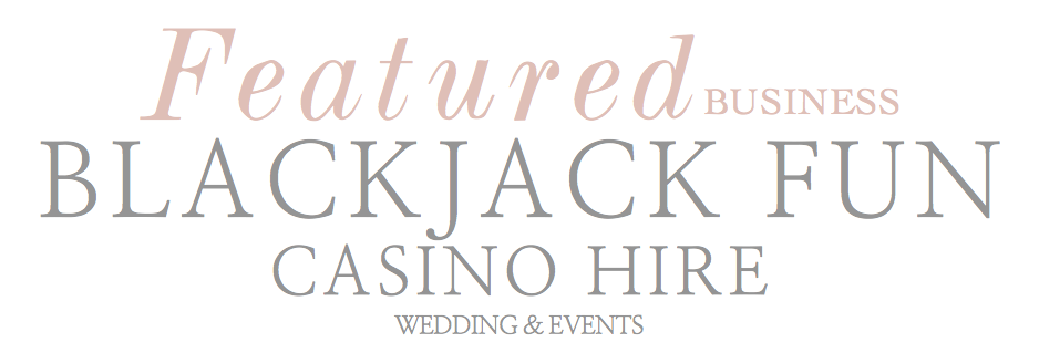 Blackjack Fun Casino Hire for wedding and events featured business on www.mpmedia.co.uk