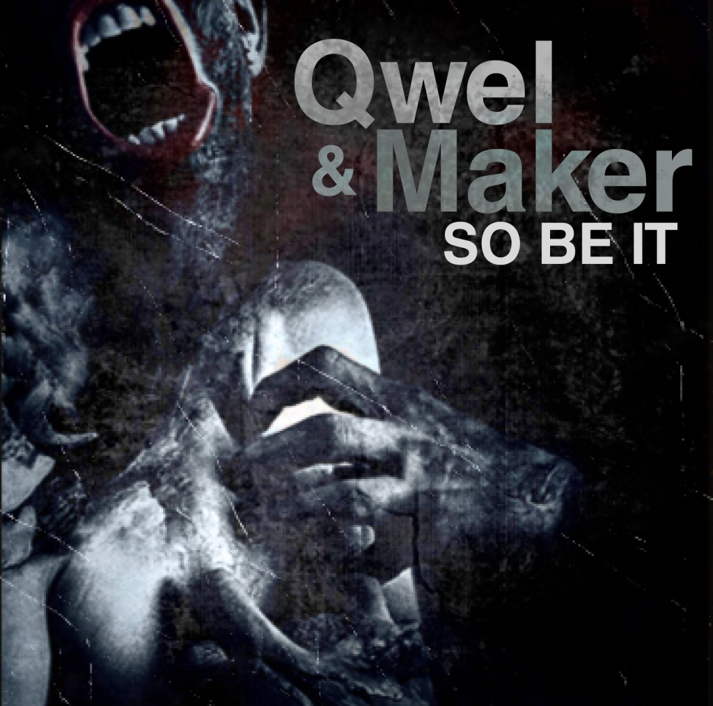 qwel-maker-so-be-it.jpg