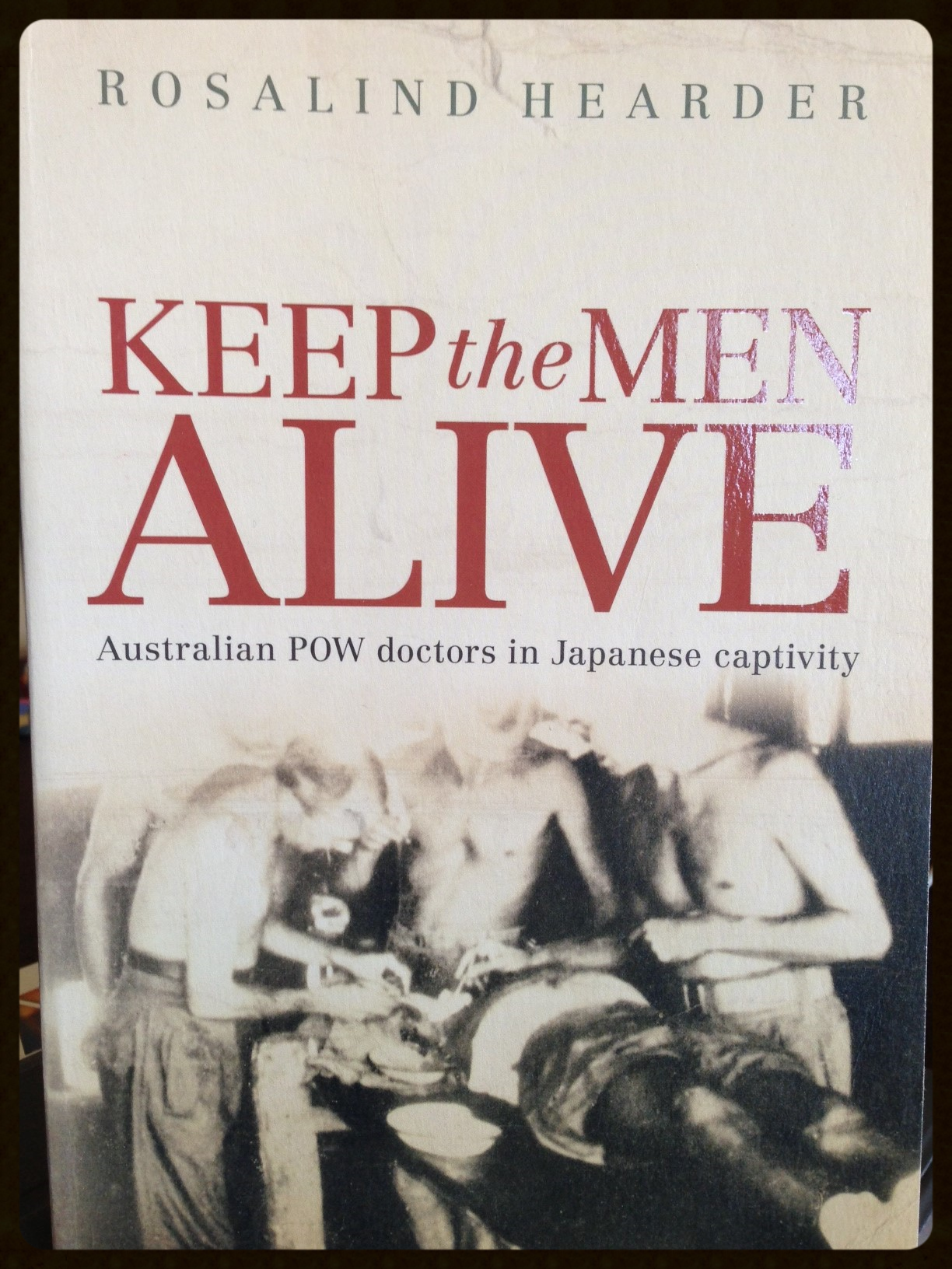 'Keep the Men Alive'   Author: Rosalind Hearder (2009)  A very readable and informative account of the dedication, compassion, bravery and ingenuity of the 106 Australian doctors who were POW's of the Japanese for three & a half years with some 22,000.00 fellow Australian servicemen.