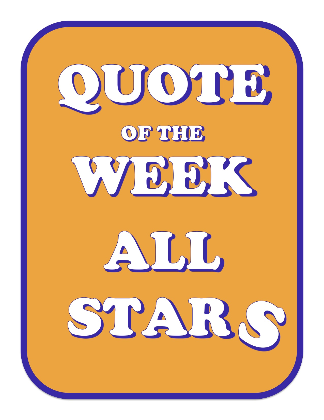 Kono's Quote of the Week ALL STARS.jpg