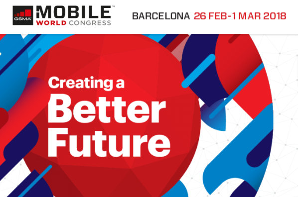 Mobile World Congress is the world's largest gathering for the mobile industry, organised by the GSMA and held in the Mobile World Capital, Barcelona, 26 February – 1 March 2018.  108,000+ attendees  2,300+ exhibitors  400+ Operator Companies  10,000+ Operator Attendees  208 countries represented  Register Today to Plan Your #MWC18 Journey  Industry leaders will gather, network, showcase, and exchange ideas – and you don't want to miss it. Make your plans now to see how Mobile is Creating a Better Future.   Get Your Pass      Book your Hotels      Ways to Get Involved      Read the Blog   Confirmed Speakers  Sunil Bharti Mittal   Bharti Enterprises/GSMA  Founder and Chairman/Chairman  Kathy Calvin   United Nations Foundation  President and CEO  Christopher Young   McAfee  CEO  Cher Wang   HTC  Chairwoman