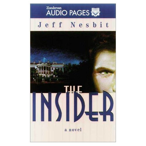 Audio version available at Amazon      From the Publisher  He began as a youthful idealist, drawn by the ideas and dynamism of congressional candidate Sam Adams. His career, linked with Adams' rapid ascent through the ranks of power, led him to a position of national influence achieved by few. Yet in the process, a question nagged Jon Abelson, image-shaper for Washington's brightest political star: How far can you go before compromise becomes corruption? Jon would ultimately discover the answer through events too horrifying to imagine . . . and a shocking, hidden agenda he could never have dreamed of.  The Insider is a fascinating and disturbing look at the politics of power. Written by a Washington insider, it probes the hard choices Christians must make in an arena where the ends justify all means. Here are well-developed characters, wrenching realism and a gripping read that will keep you turning the pages right up to the unexpected, stunning finale.