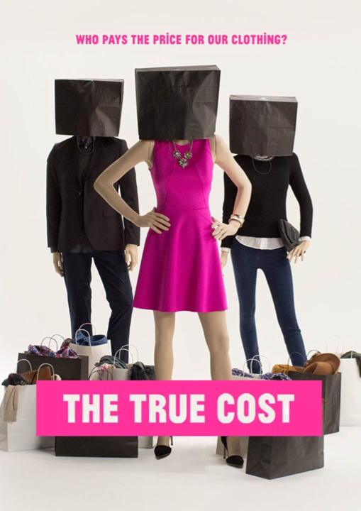 Green Movies That Matter The True Cost of Clothing