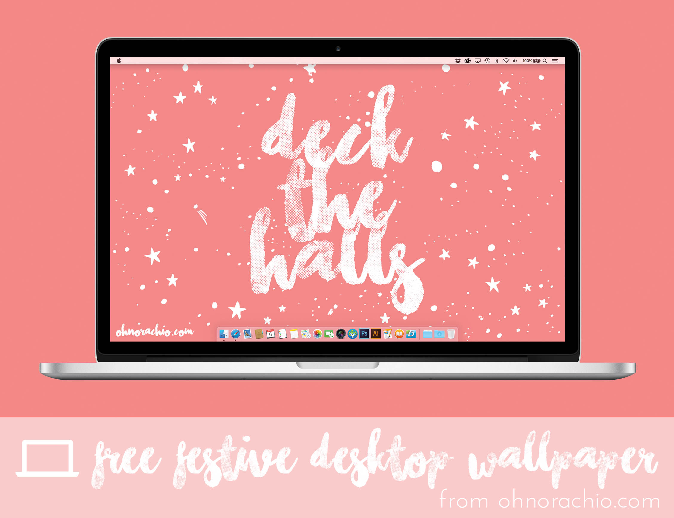 'DECK THE HALLS' desktop download by OH NO Rachio!