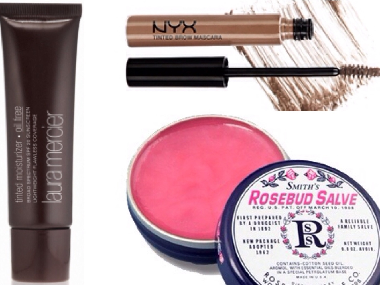 Laura Mercier Oil free tinted moisturizer, NYX Tinted Brow Mascara and Rosebud Salve.