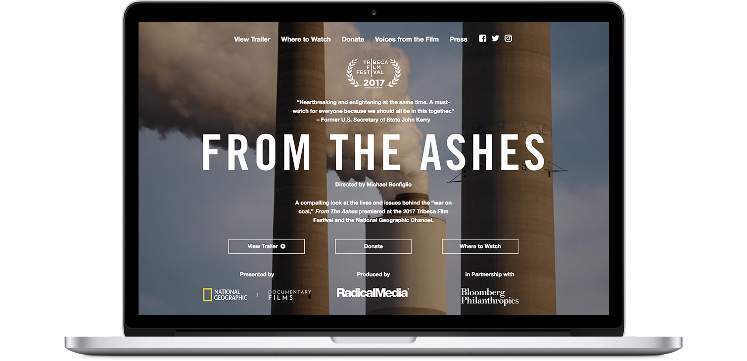 I designed the website for  From the Ashes — a documentary about the impact of the coal industry, produced in partnership with Bloomberg Philanthropies.