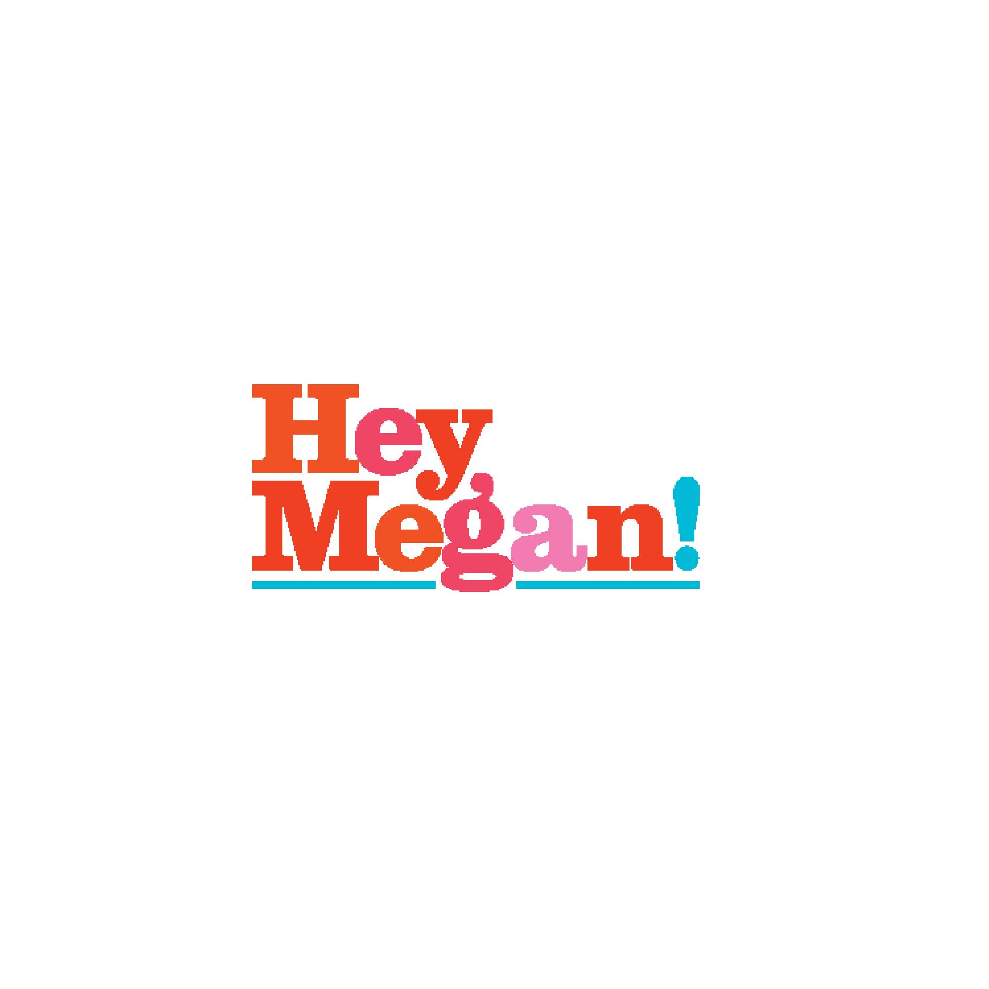 heymegan.png