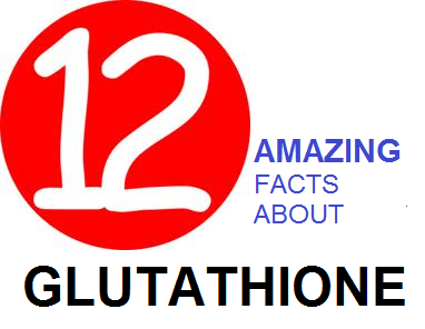 glutathione facts