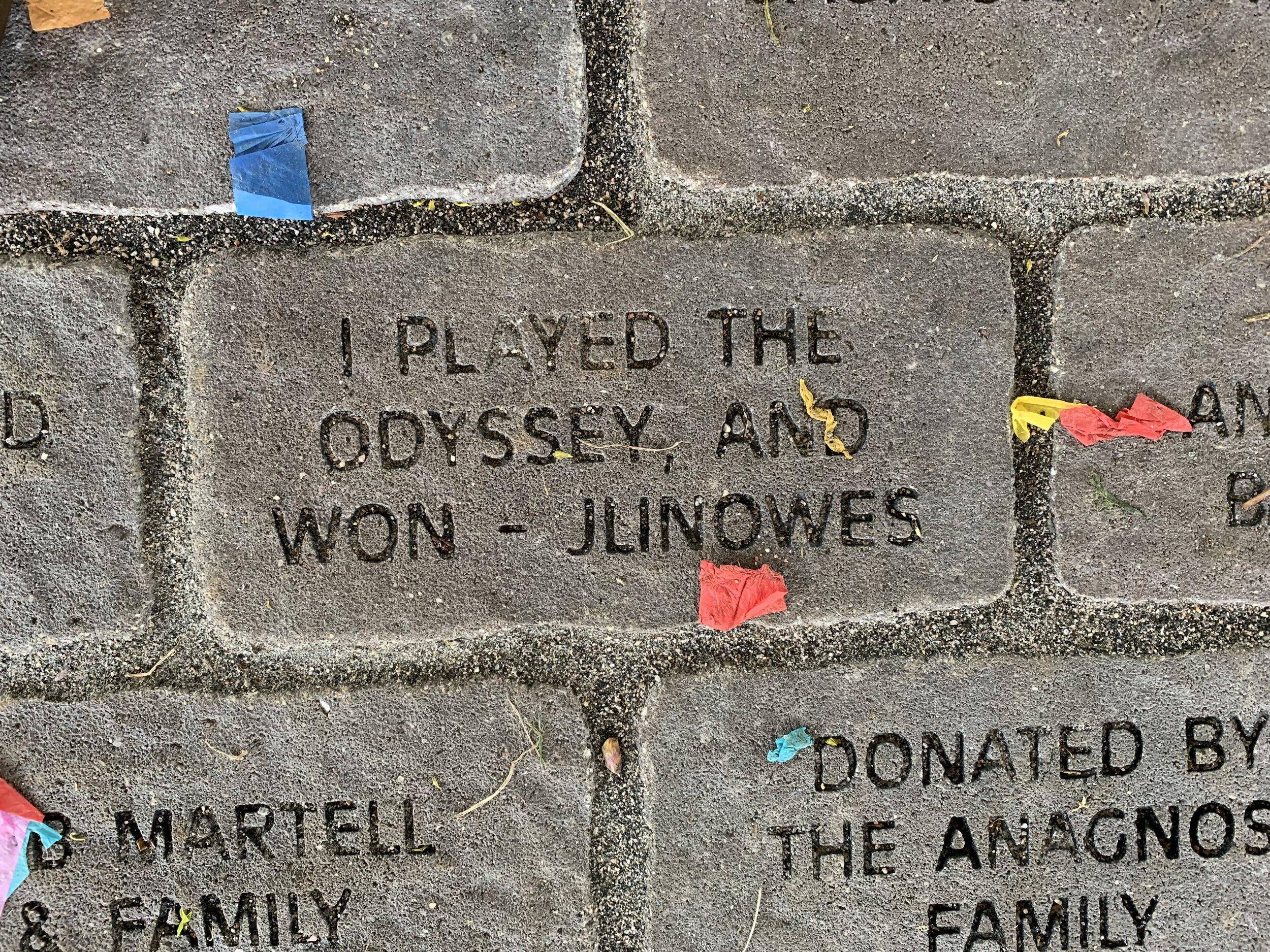 "Memorial Brick - ""I Played Odyssey"""