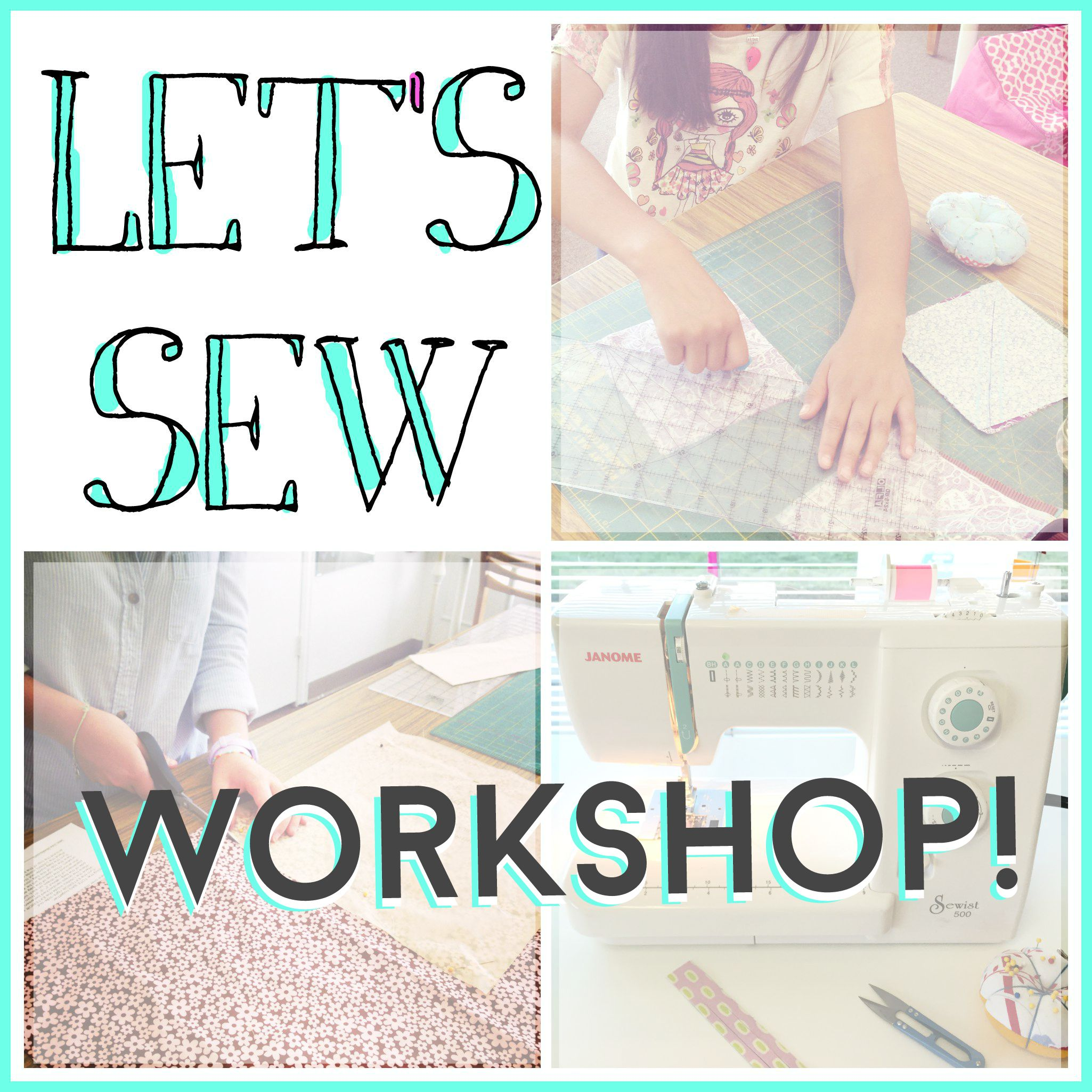 Let's Sew WORKSHOP | Sew You Studio.com